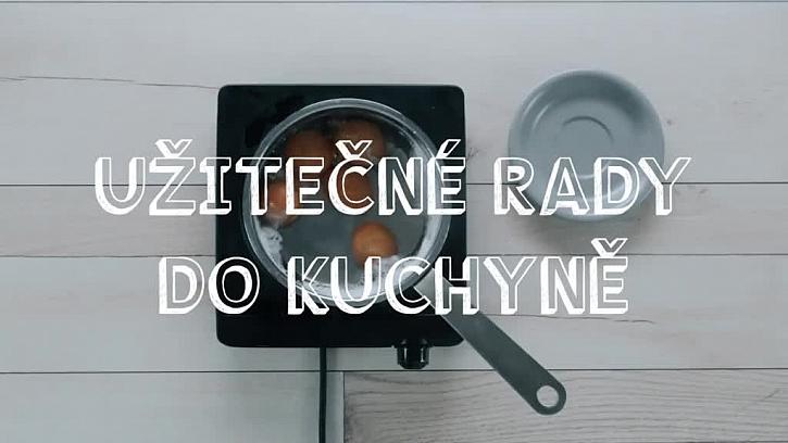 Praktické tipy do kuchyně
