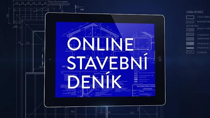 Online stavební deník a záznam do budoucna