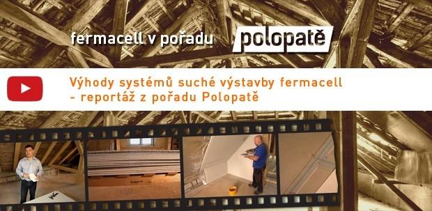 Systém suché výstavby fermacell prezentoval své výhody v TV pořadu Polopatě