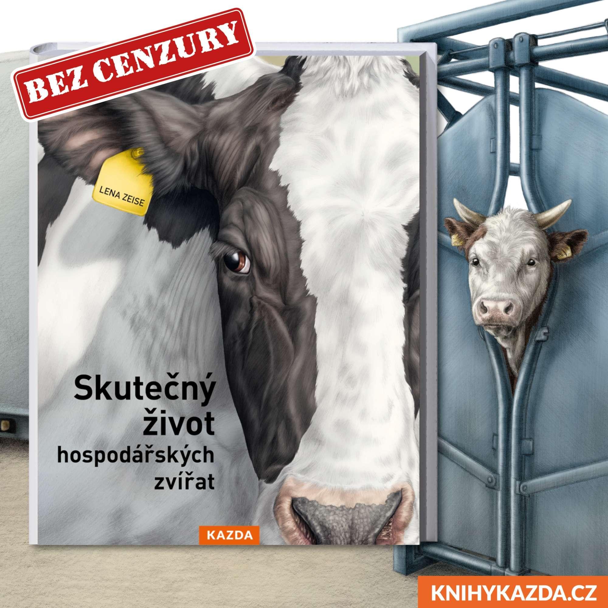 Víte, jak vypadá skutečný život hospodářských zvířat? Dočtete se to v knize nakladatelství KAZDA