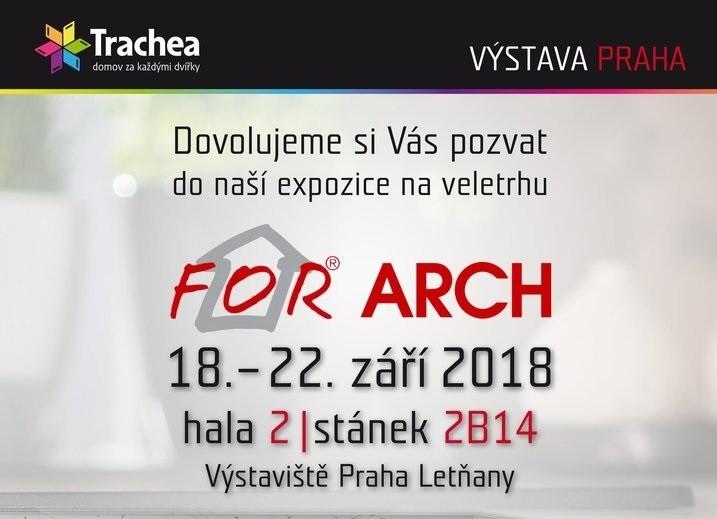 Společnost Trachea vás zve na veletrh For Arch