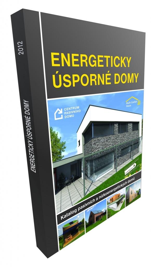 Bydleme a žijme komfortně v energeticky úsporném domě