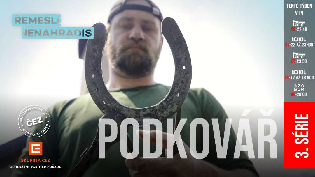 Další nové díly seriálu Řemeslo nenahradíš - 3. série, 7. díl - Vojtěch Teplý - Podkovář