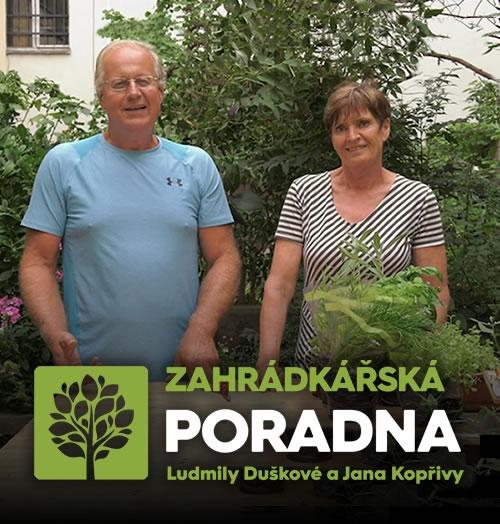 Zahrádkářská poradna Ludmily Duškové a Jana Kopřivy