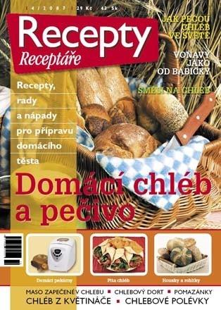 Recepty Receptáře 4/2007 – Domácí chléb a pečivo