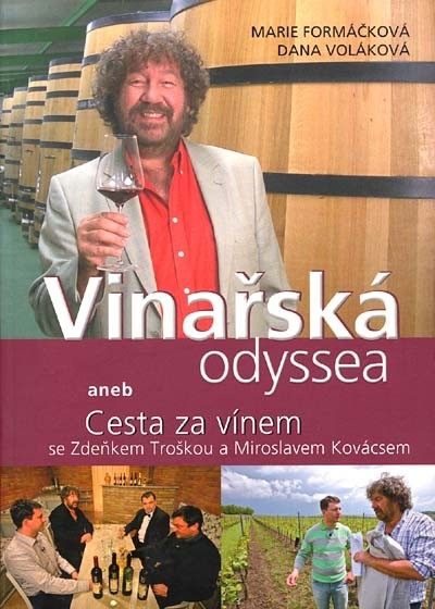 Vinařská odyssea aneb Cesta za vínem