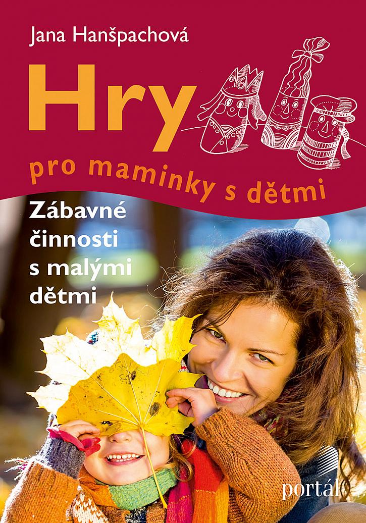 Jana Hanšpachová, Hry pro maminky s dětmi, Portal 1997