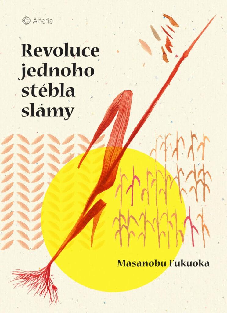 Revoluce jednoho stébla trávy